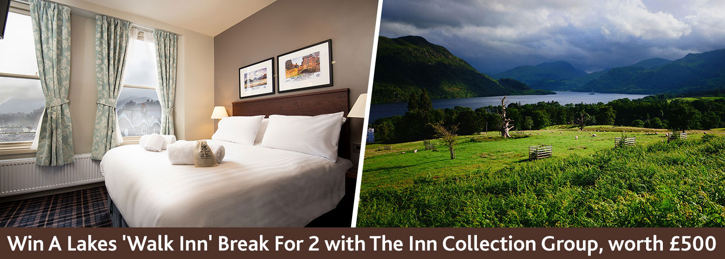 Win a Walk-Inn Break at an Inn Collection Group Lake District inn of your choice!
