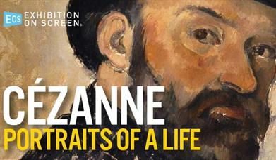 EXHIBITION ON SCREEN: Cézanne - Portraits of a Life