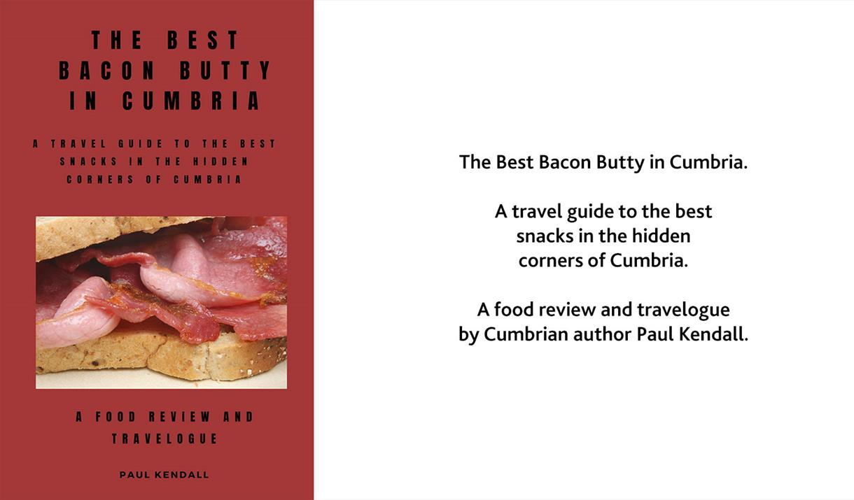 Paul Kendall, Cumbrian Author of 'The Best Bacon Butty in Cumbria'